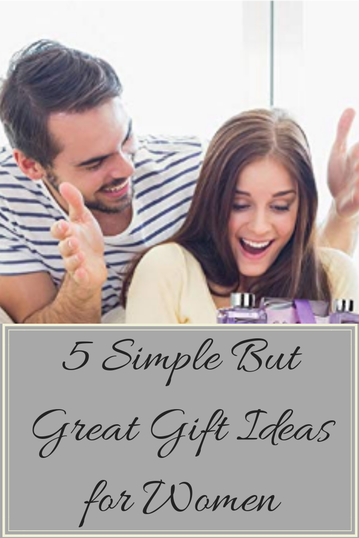 Simple Gifts Ideas for Women