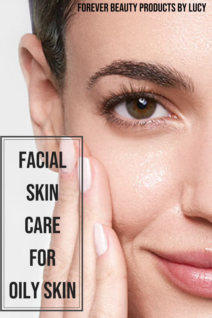 Facial Care Oily Skin Routine
