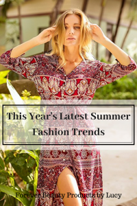 Latest Summer Fashion Trends